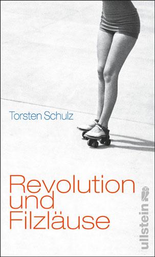Cover Revolution und Filzlaeuse, Erzhlungen, Ullstein Verlag 2008ullstein